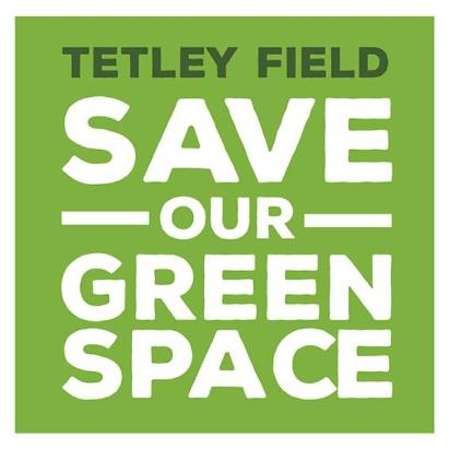 tetley field save our green space